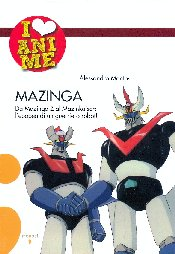 I LOVE ANIME N.   3 - MAZINGA